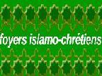 Rencontre des groupes de foyers islamo-chrétiens