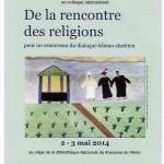 Pour un renouveau du dialogue islamo-chrétien